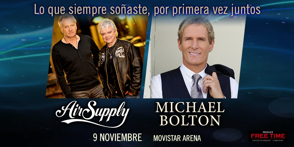 Michael Bolton & Air Supply