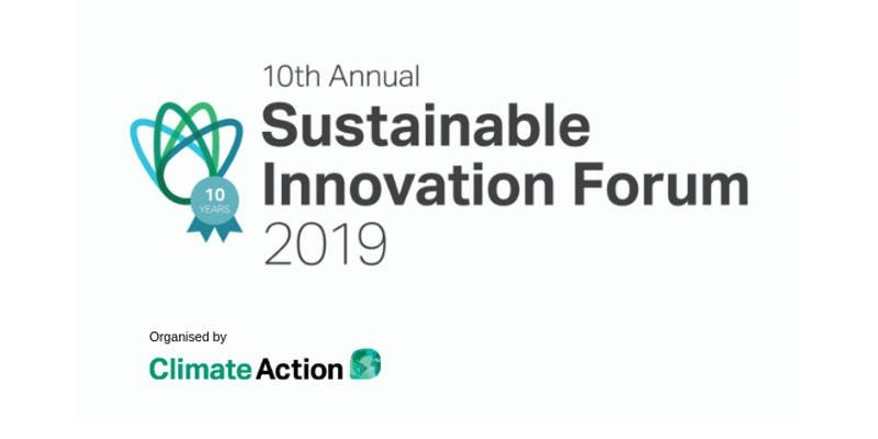 Sustainable Innovation Forum 2019