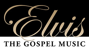 ELVIS: The Gospel Music