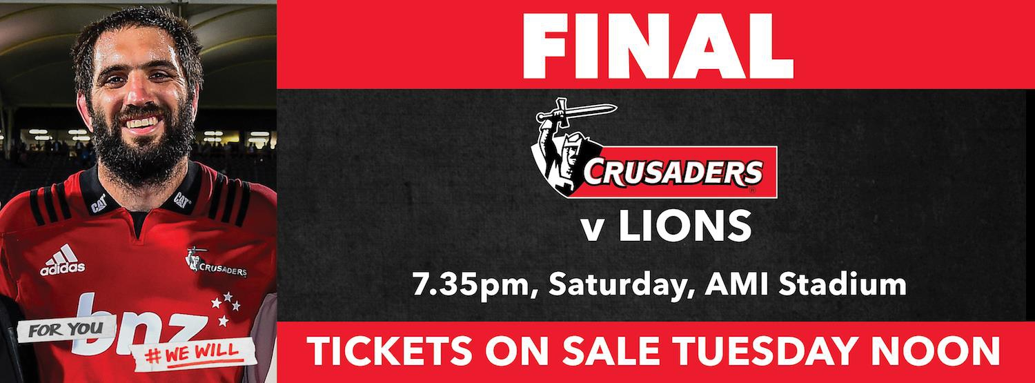 Super Rugby FINAL * BNZ Crusaders v Lions