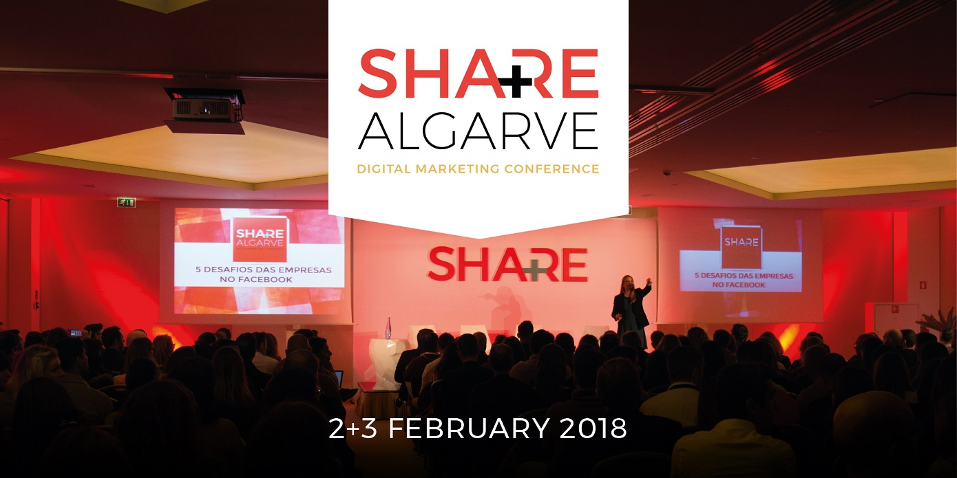 Share Algarve Digital Marketing Conference in Vilamoura, 2 and 3 February 2018