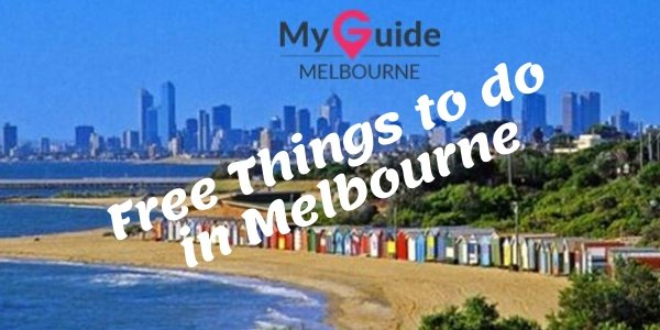 Top Ten Free Things to do in Melbourne