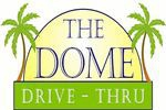 The Dome Drive Thru