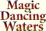 Magic Dancing Waters
