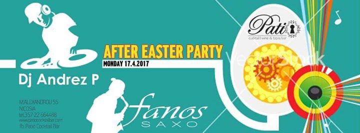 After Easter Monday Party with Dj AndrezP & Fanos Saxo