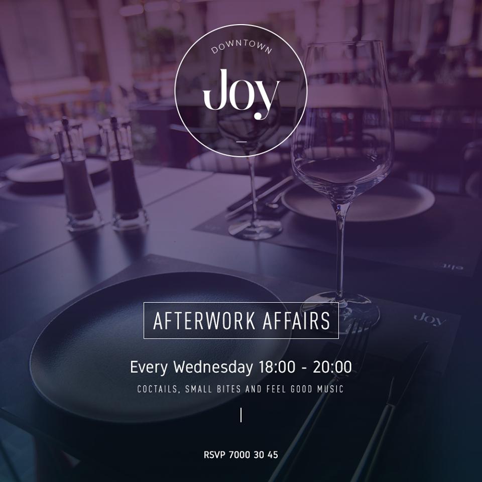 Afterwork Affairs @Joy Downtown