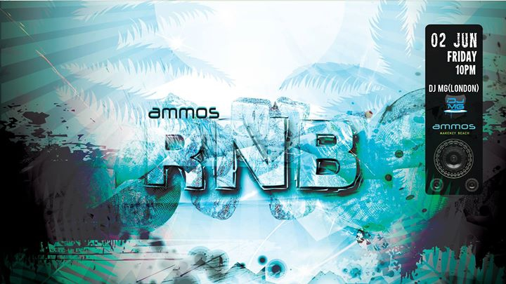 Ammos RNB party 02.06.17