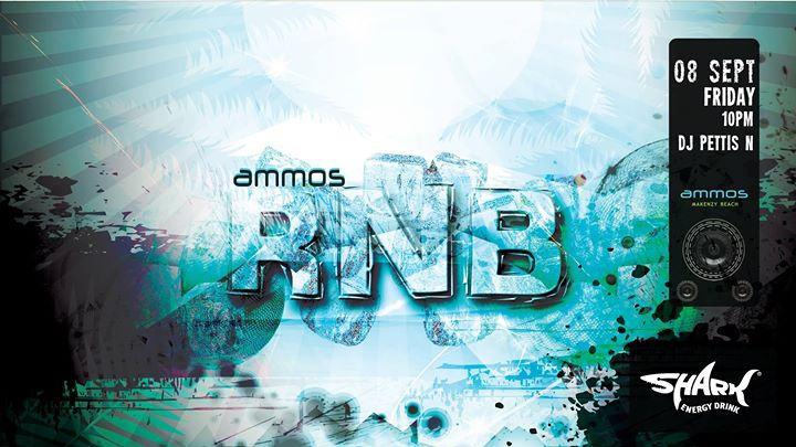 Ammos RNB party / Friday 08.09.17