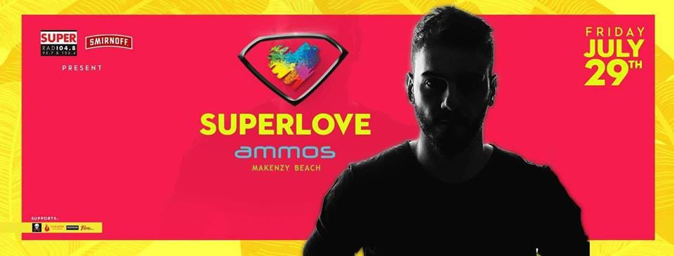 AndrewP • Super Love at ammos