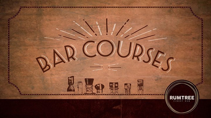 Bar Courses at Rum Tree