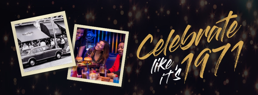 Celebrate like its 1971 at the Hard Rock cafe