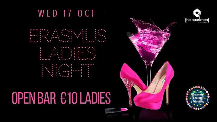 Erasmus Ladies Night ✪10 Euro Open Bar for Ladies✪