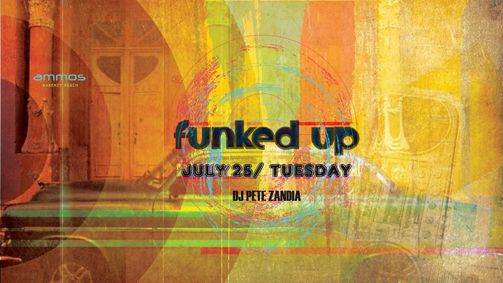 Funked up _Tuesday 25Jul17