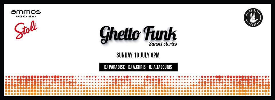 Ghetto Funk at ammos