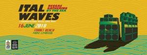 ITal Waves 2018 - Reggae Soundsystem Gathering