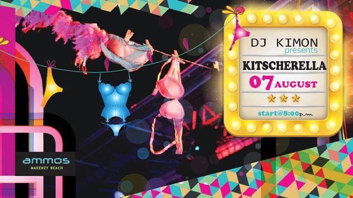 Kitscherella party / Sunday 07/August