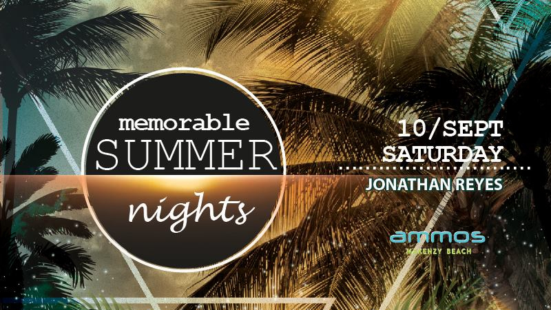Memorable Summer nights / Saturday