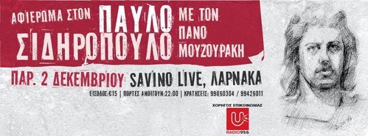 Αφιέρωμα στον Σιδηρόπουλο με τον Πάνο Μουζουράκη @Savino Live