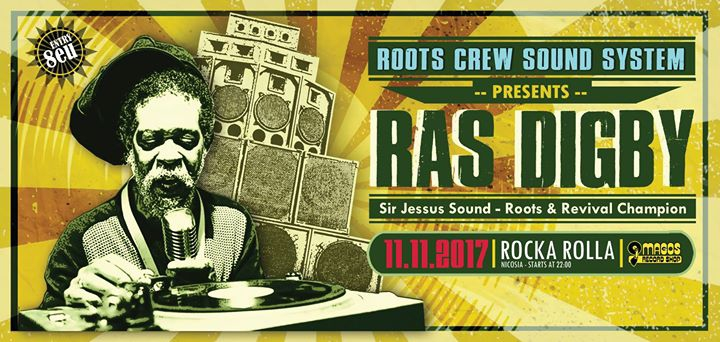 Roots Crew Soundsystem presents the Revival Champion - RAS DIGBY
