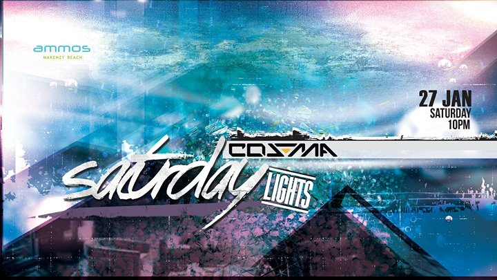 Saturday Lights_ 27 Jan Dj Cosma