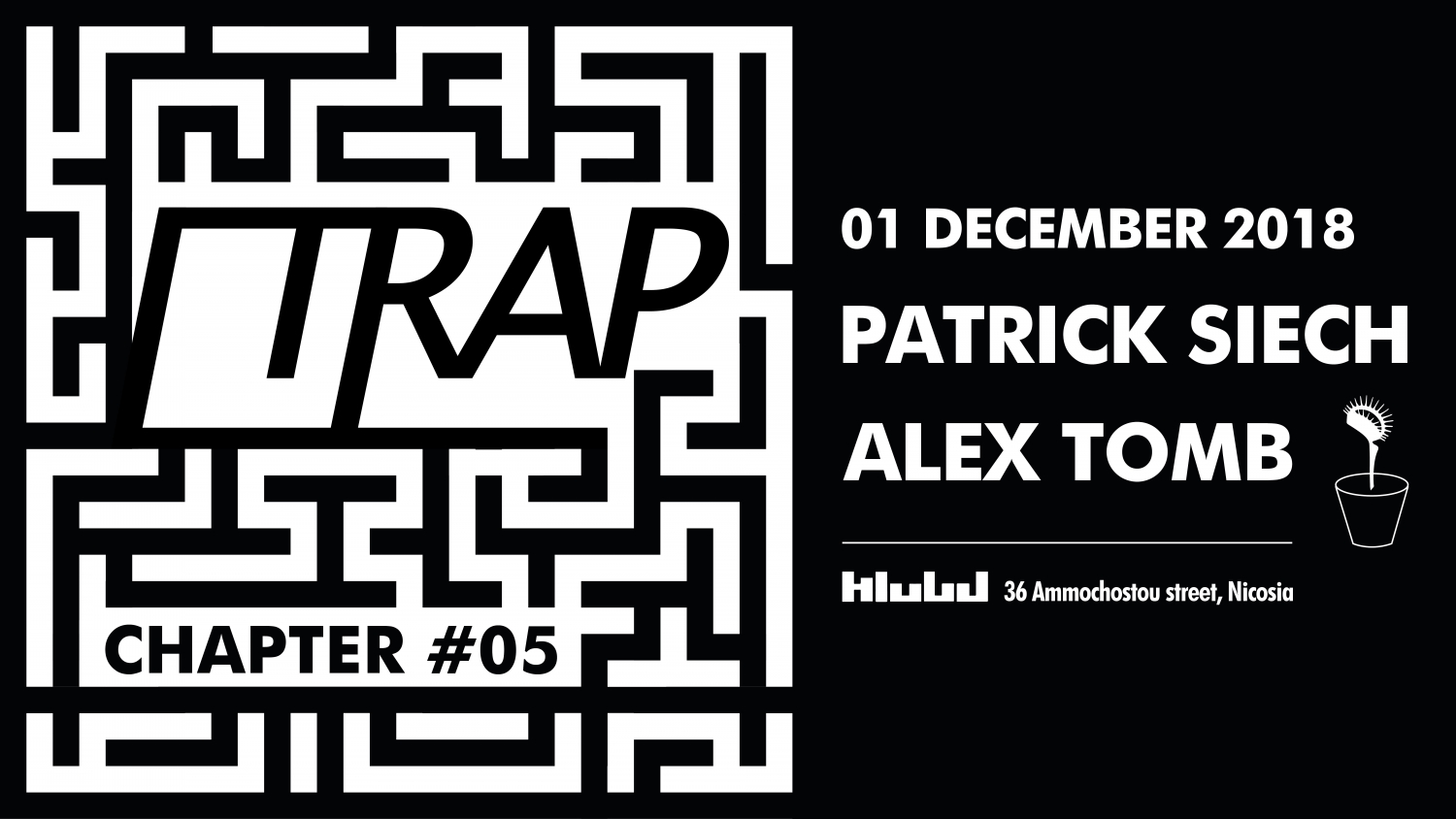 TRAP: Chapter #05 with Patrick Siech & Alex Tomb