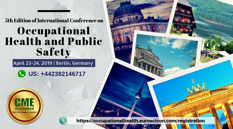 5th Edition of International Conference on Occupational Health and Public Safety 2019