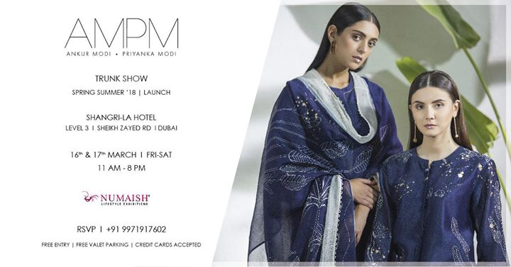 AM:PM by Ankur & Priyanka Modi Trunk Show : Dubai