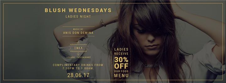 Blush Wednesdays - Ladies Night - 28 JUN 2017