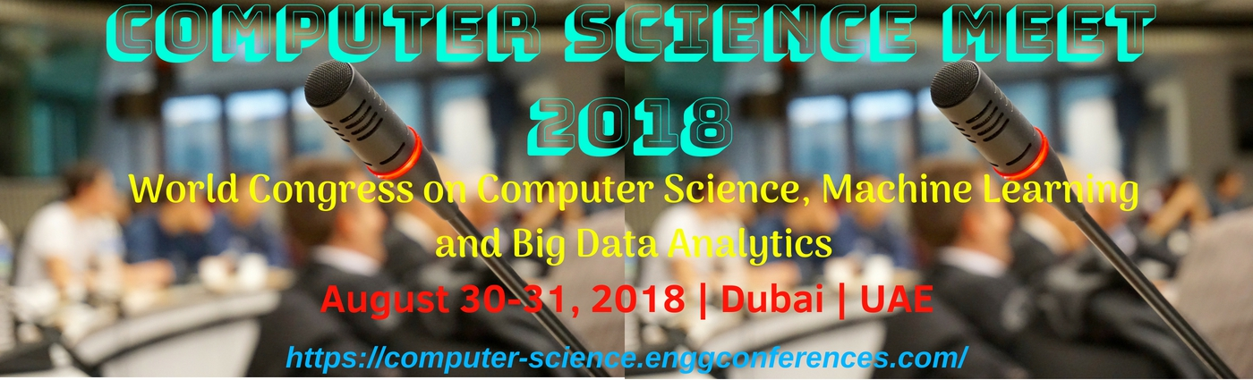 Computer Science Machine Learning and Big Data Analytics Conference