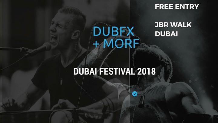Dubai - Morf + DUBFX (FREE FESTIVAL)