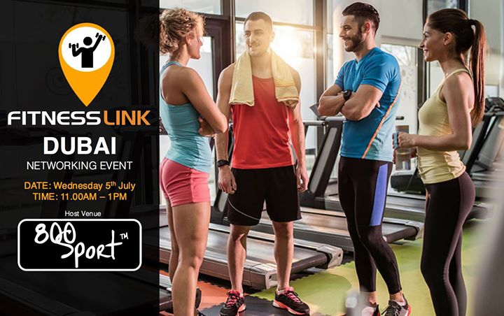 FitnessLink Networking Event - Dubai in July