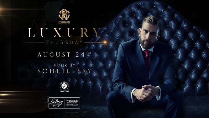 Luxury Thursday with Soheil Ray