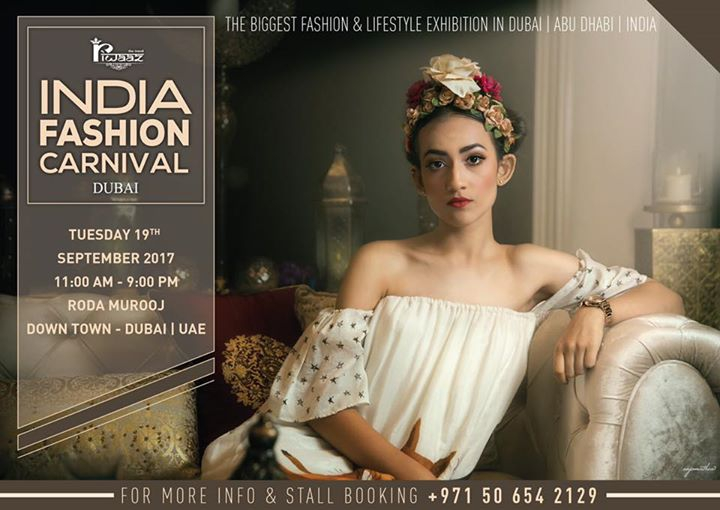 Riwaaz - INDIA Fashion Carnival - DUBAI