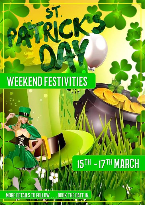 St. Patrick's Day 'weekend'