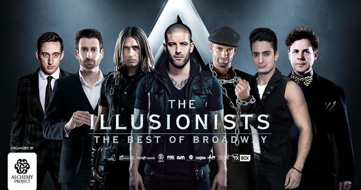The Illusionists 'The Best of Broadway'- Dubai | 2018