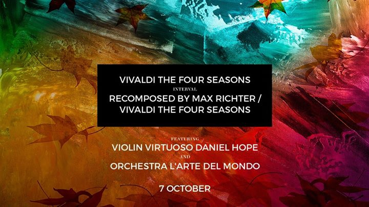 Vivaldi The Four Seasons Featuring Daniel Hope