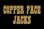 Copper Face Jacks