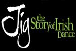 Jig, the Story of Irish Dance