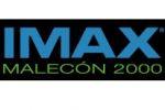 IMAX MALECON 2000