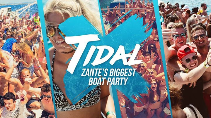 Tidal / Zante's Biggest Boat Party