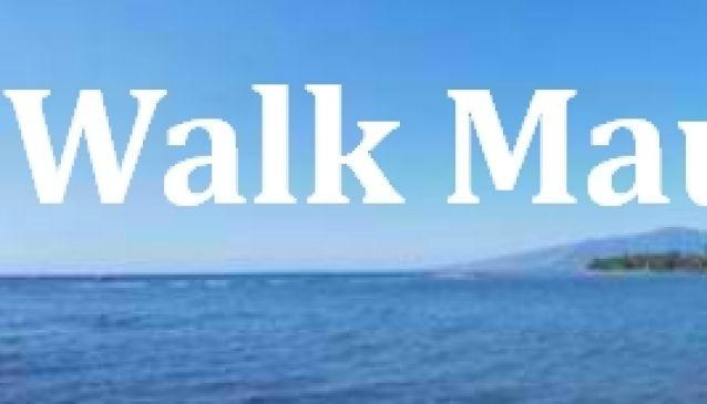 Walk Maui