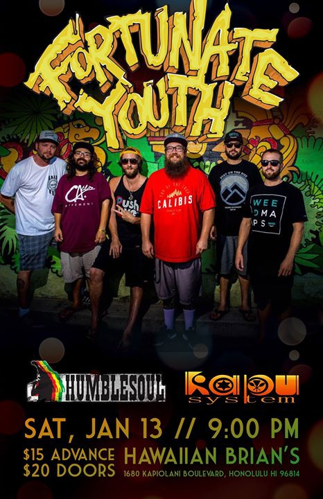 Fortunate Youth w/Humble Soul & Kapu System