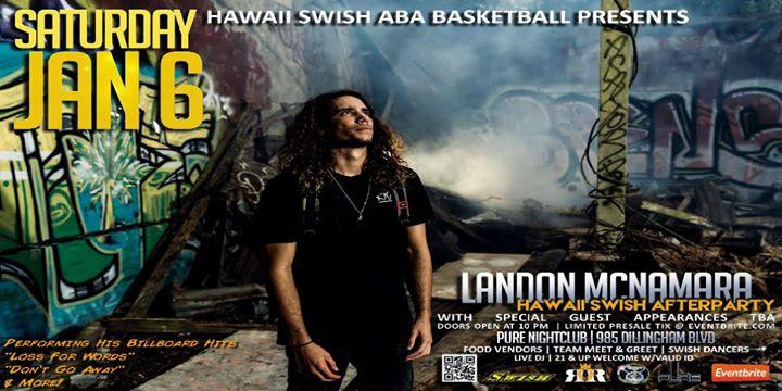 Hawaii Swish After Party ft. Landon McNamara