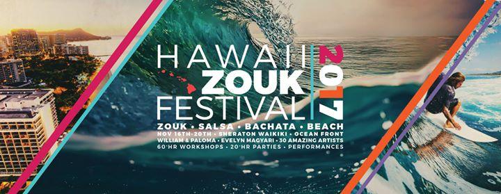Hawaii ZOUK Festival 2017 W Salsa Bachata & Beach
