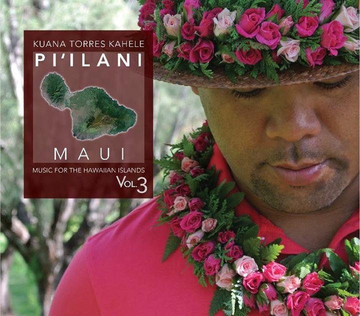 Kuana Torres Kahele Presents Pi'ilani: A Tribute to Maui