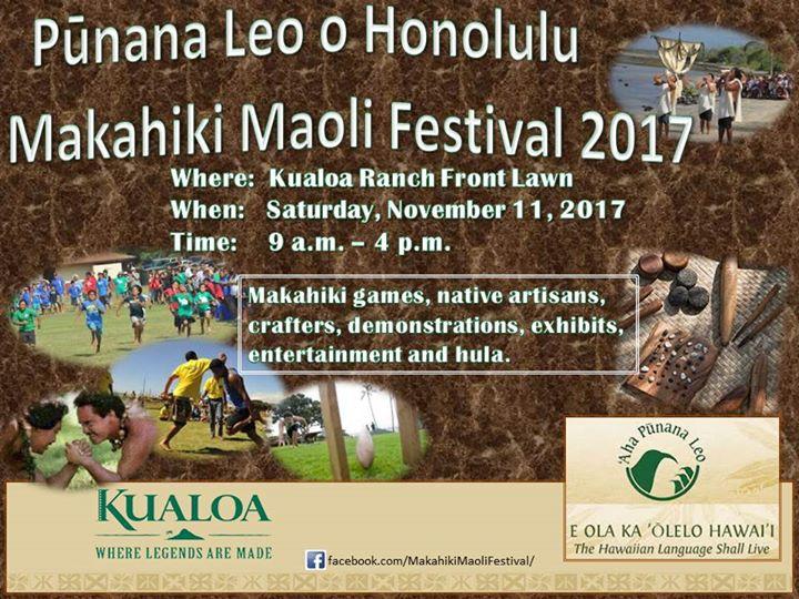 Makahiki Maoli Festival 2017!