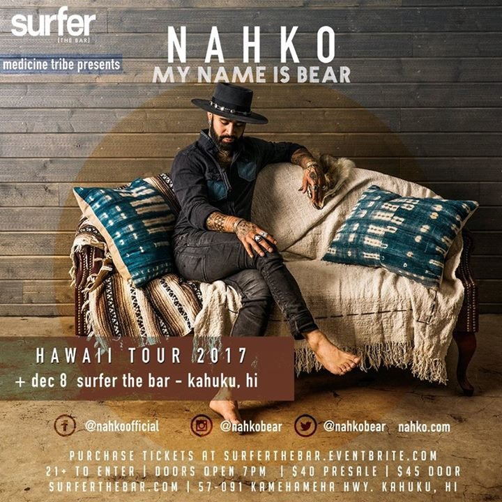 Medicine Tribe Presents: Nahko 'My Name is Bear'