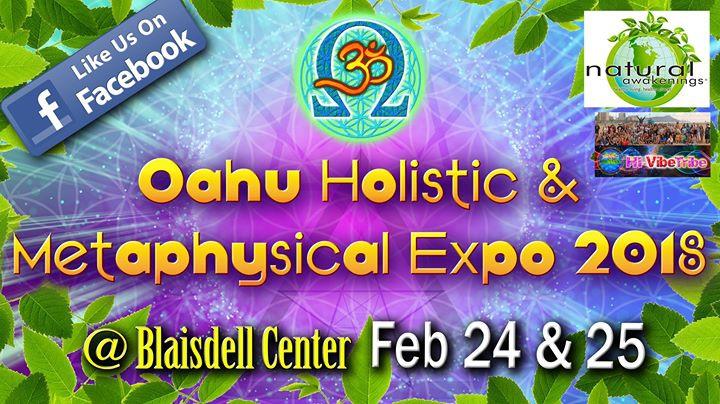 O'ahu Holistic & Metaphysical (OHM) Expo Spring 2018