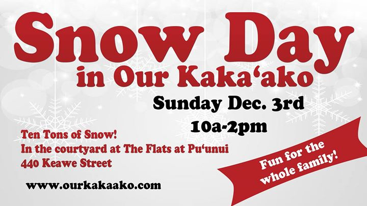 Snow Day in #ourkakaako