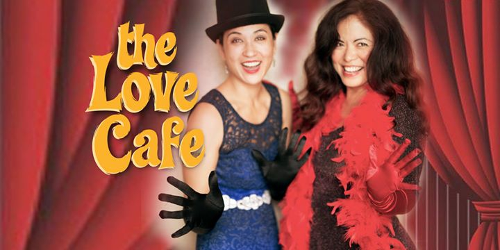 The Love Cafe: An Interactive Cabaret Variety Show